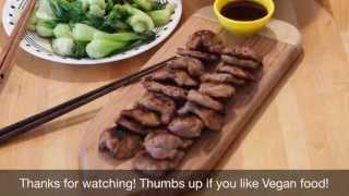"Vegan Recipe #1-chinese Style Bbq ""pork"" With Stir Fry Bok Choy"