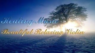힐링음악-듣기좋은 바이올린 연주곡(Beautiful Relaxing Violin )