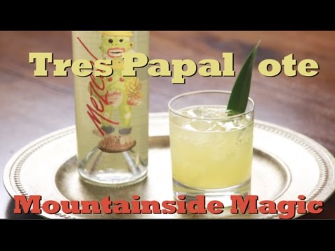 How To Make Cheech Marin's Tres Papalote Mountainside Magic | Drinks Made Easy