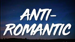 TXT - Anti-Romantic (Easy Lyrics)   Sorry I'm an anti-romantic