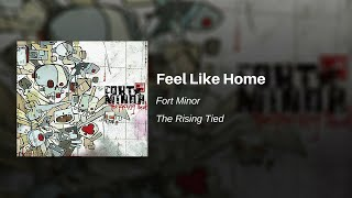 Feel Like Home Fort Minor Feat Styles Of Beyond