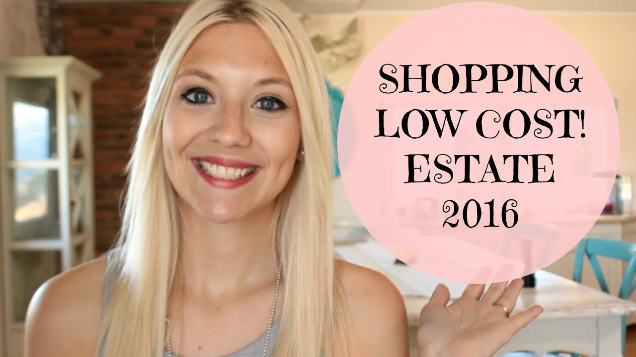 vari colori 85389 1248a SUPER SHOPPING ESTATE 2016 LOW COST! Vestiti Indossati - YouTube