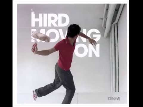 Hird - Moving On (full album)