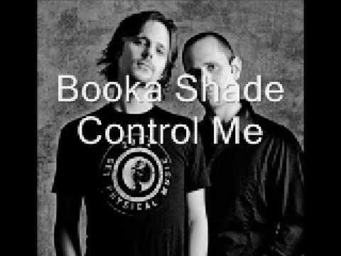 Booka Shade - Control Me