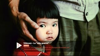 Viêtnam La sale guerre, ARTE documentaire 2015
