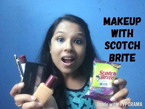 Makeup With Scotch Brite   No Beauty Blender   No Makeup Brushes from YouTube · Duration:  5 minutes 54 seconds
