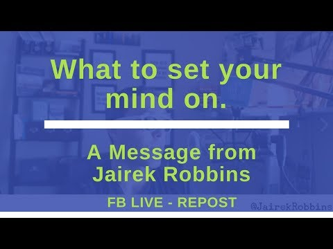 FB Live Repost: What to set your mind on.