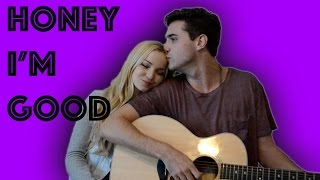 Honey I 39 M Good Andy Grammer The Girl and the Dreamcatcher cover.mp3