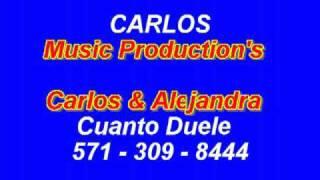 CUANTO DUELE - CARLOS Y ALEJANDRA - KARAOKE