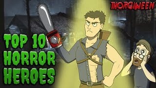Top 10 Horror Heroes - THORGIWEEN