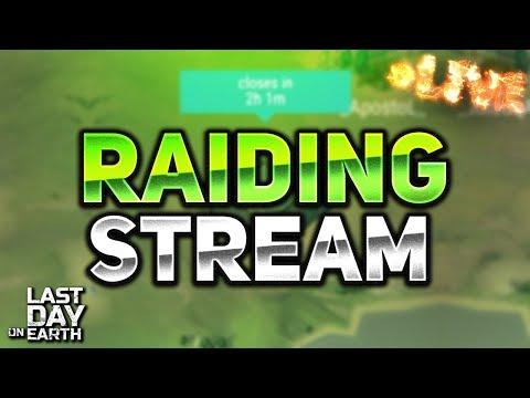 RAIDING STREAM! - Last Day on Earth: Survival — Craft & Zombie LIVESTREAM!