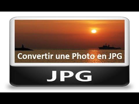 Comment Convertir Une Photo En Jpg Convertir Une Image En Jpg