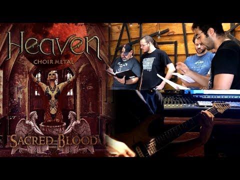 HEAVEN: Choir Metal - SACRED BLOOD [music video]