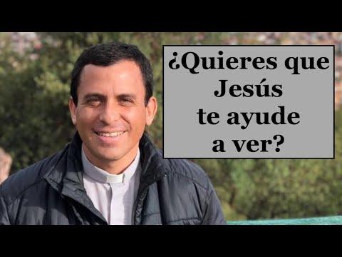 ¿Necesitas que Jesús te ayude a ver? - Homilía del domingo 4A de cuaresma