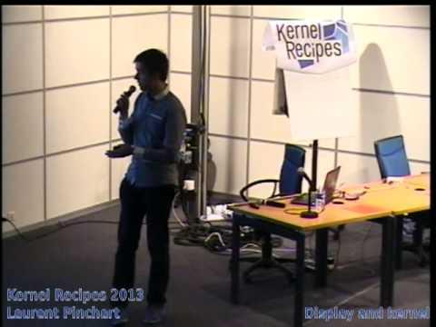 Laurent Pinchart - Display and kernel