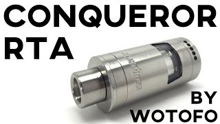 hOW TO BUILD AND WICK THE CONQUEROR RTA BY WOTOFO TUTORIAL - review - atty -  tank atomizer