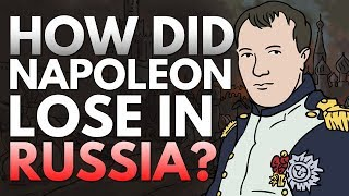 How did Napoleon lose in Russia?   Animated History