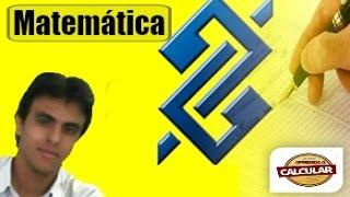 Banco do Brasil 2015-Raciocínio lógico matemático