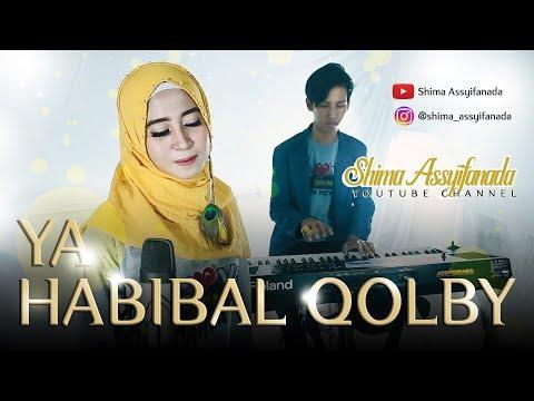 YA HABIBAL QOLBI (new version) Shima Assyifanada female cover Terbaru 2018