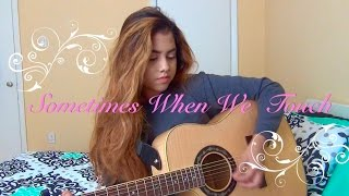 Sometimes When We Touch - Dan Hill (Cover) Kendra Gabrielleಌ