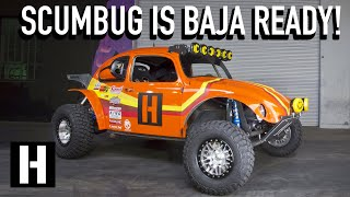 Will Scumbug Make it to Baja?? Final Tweaks Before the Pre-running the World's Toughest Race!
