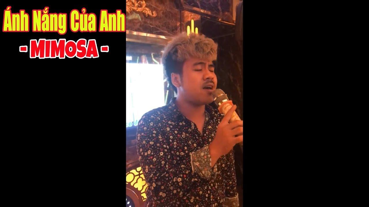 Ánh Nắng Của Anh - Cover By Mimosa, Kalakole thế giới phiên bản trốn stream