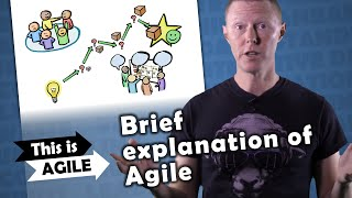 Brief explanation of agile - This is Agile