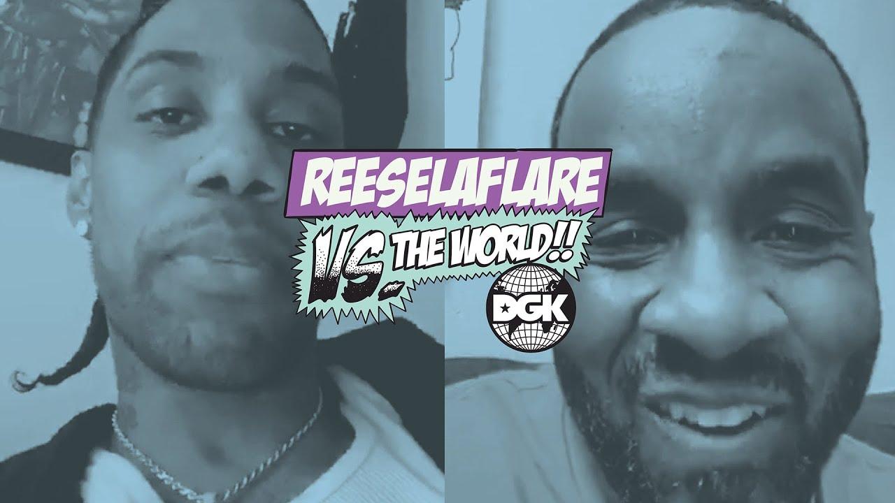 DGK - Vs The World - Reese La Flare