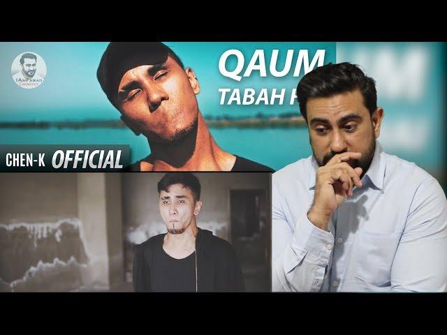 CHEN-K - Qaum Tabah Hai (Official Video) | Urdu Rap | Reaction | IAmFawad