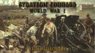 Strategic Command WWI Breakthrough!