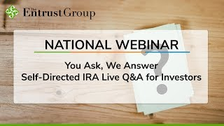 You Ask, We Answer: Self-Directed IRA Live Q&A for Investors - Video Image