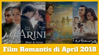 Video 4 Film Romantis Indonesia di Bulan April 2018 download MP3, 3GP, MP4, WEBM, AVI, FLV Mei 2018
