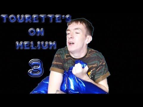 Tourette's On Helium Part 3!!