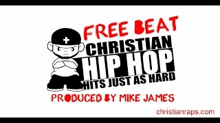 "New Free Hip Hop Instrumental - ""Free Rap Beat"" - Christian Rap - (@ChristianRapz)"