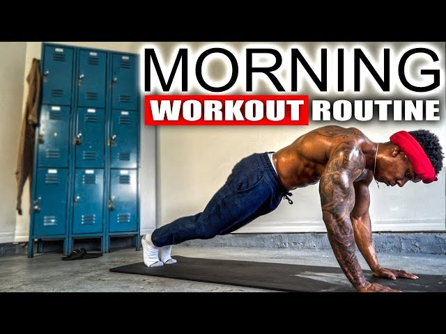 10 MINUTE MORNING WORKOUT 2.0 (NO EQUIPMENT)