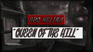 """GsQ Melina - """"Queen Of The Hill"""" Episode #3! (RANKED KOTH SPECIAL)"""