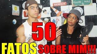 50 FATOS SOBRE MIM - EVERSON ZOIO