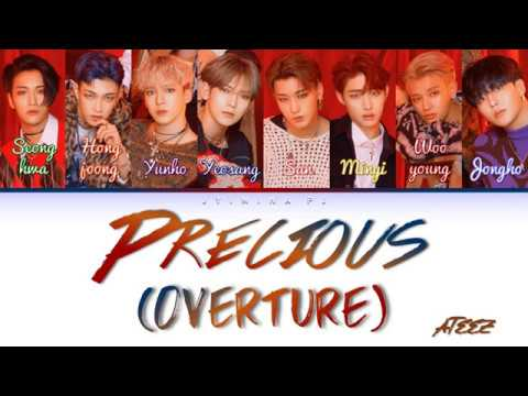 ATEEZ (에이티즈) - 'Precious (Overture)' Lyrics (Color Coded_Han_Rom_Eng)