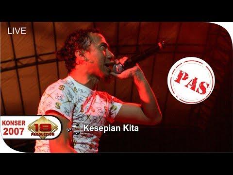 Konser PAS BAND - KESEPIAN KITA @Live BANYUWANGI 2007