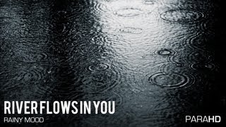 Yiruma - River Flows In You (Rainy Mood)