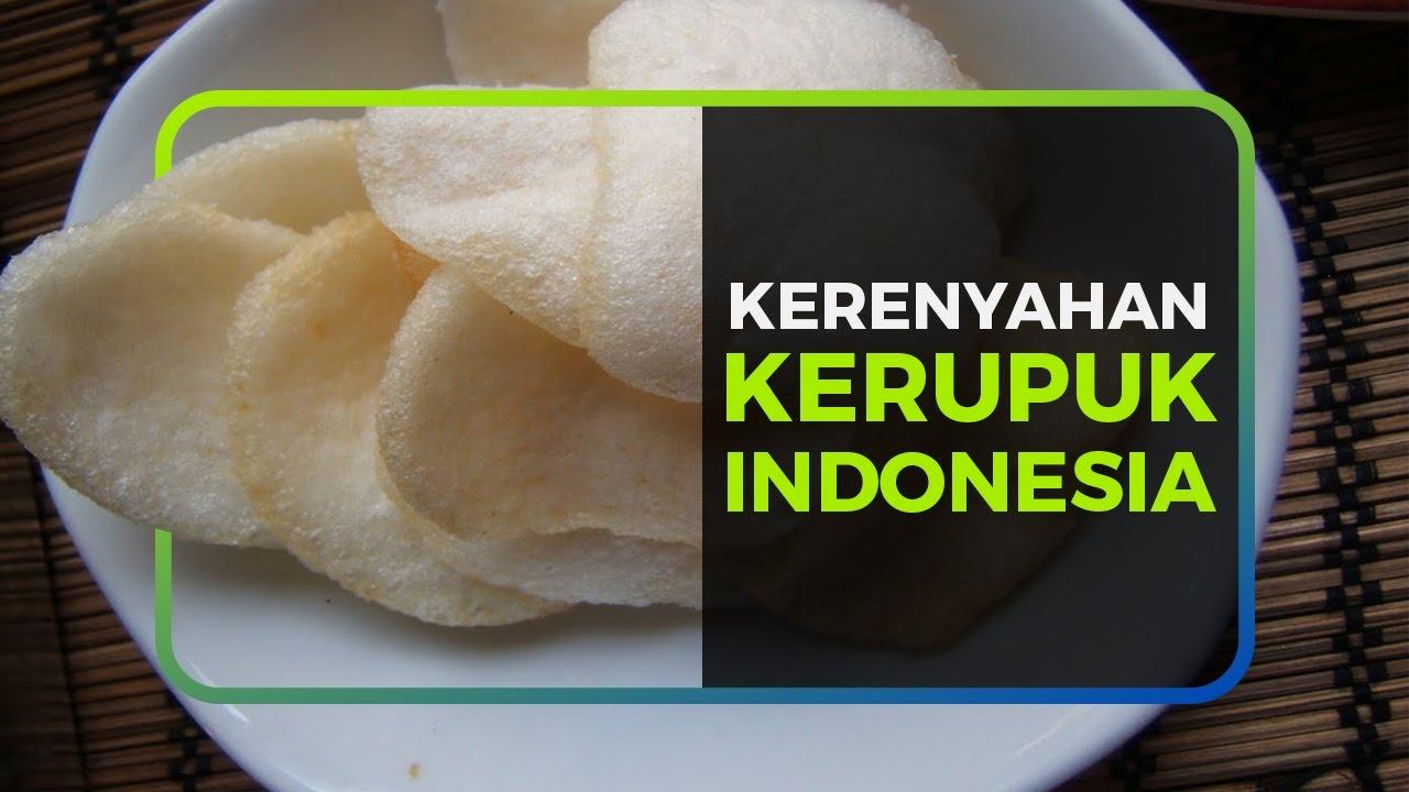 KERENYAHAN KERUPUK INDONESIA