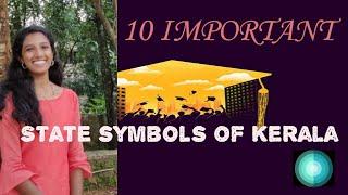 10 IMPORTANT STATE SYMBOLS OF KERALA||
