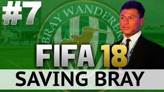 FIFA 18 | Saving Bray | #7 | Anything You Can Do, I Can Do Better! thumbnail
