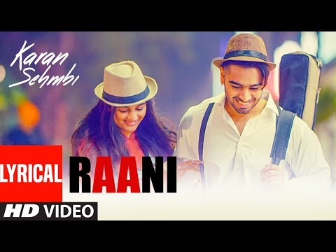 "Raani: ""Karan Sehmbi"" (Full Lyrcal Song) 