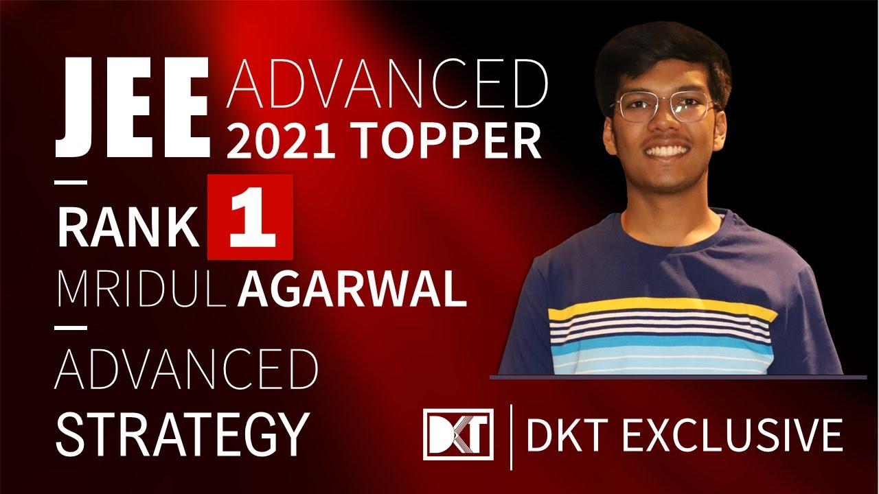 Download Rank 1 JEE Advanced 2021   Mridul Agarwal's Strategy   रैंक 1 जेईई एडवांस्ड 2021 मृदुल की स्ट्रेटेजी
