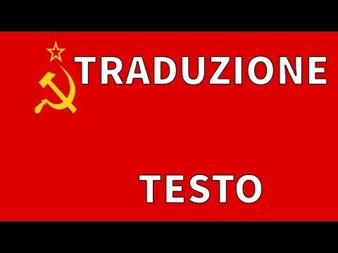 Inno UNIONE SOVIETICA TRADUZIONE + TESTO Italiano (versione Prima Del 1953)