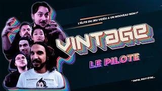 VINTAGE (pilote série) avec Dedo, Yacine, Benzaie, Nicolas Berno, Marie Cpalot & Mr Quaraté.