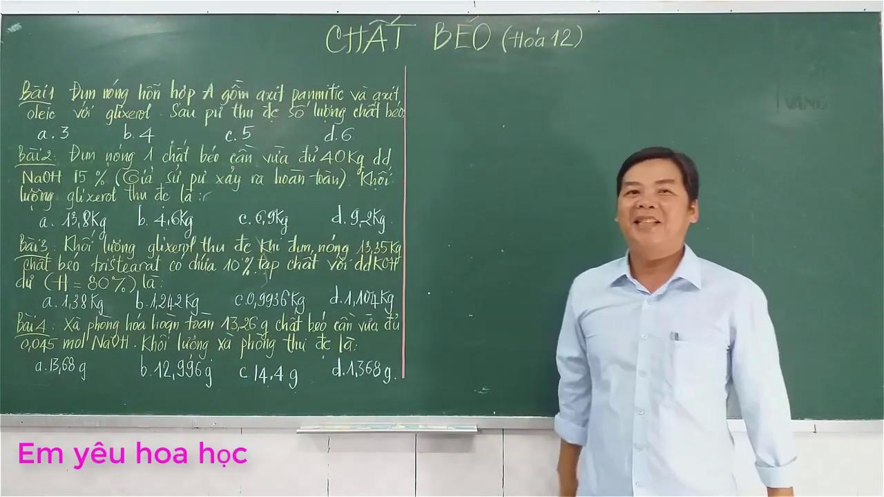 Phương Pháp Giải Bài Tập Chất Béo (Hóa lớp 12)-Em Yêu Hóa Học