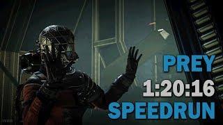 Prey :: Any% SpeedRun :: 1:20:16 (World Record)