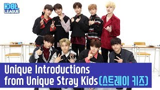 [ENG SUB] Unique Introductions from Unique Stray Kids(스트레이 키즈) - (1/7) [IDOL LEAGUE]